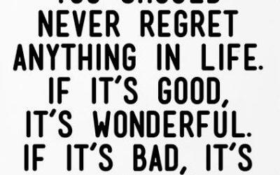 V življenju ne obžaluj ničesar