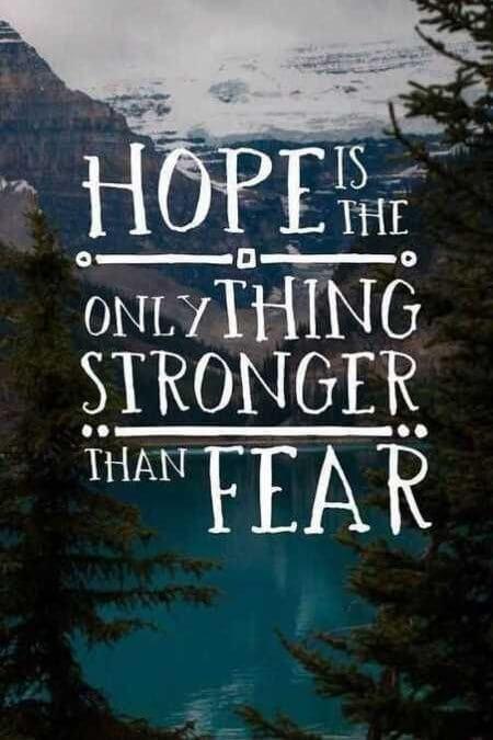 Upanje je močnejše od strahu